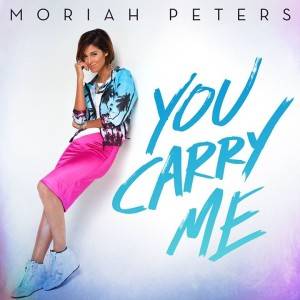 moriah peters you carry me