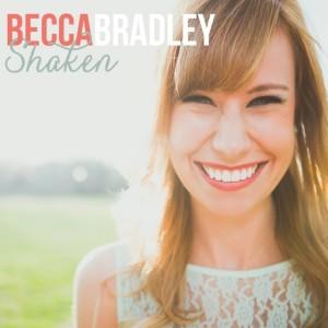 becca bradley- shaken