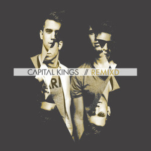 capital kings remixd