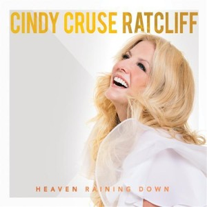 cindy cruse ratcliff- heaving raining down