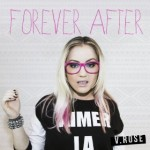 forever after v rose