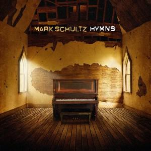 mark schultz- hymns