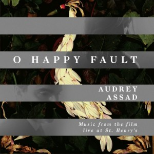 audrey assad o happy fault