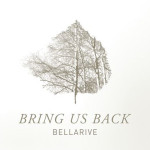 bellarive bring us back