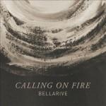 bellarive- calling on fire