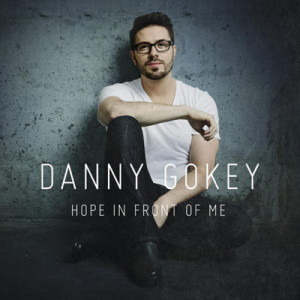 danny gokey- hope in front of me