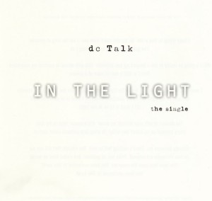 dc talk - in the light