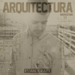 evan craft- arquitectura