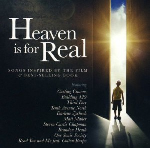Heaven Is For Real (Songs Inspired By The Movie)