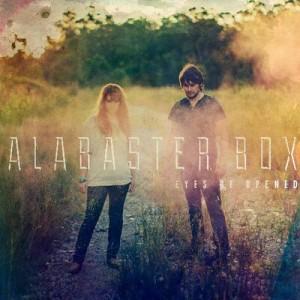 alabaster box- eyes be opened