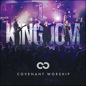 covenant worship kingdom