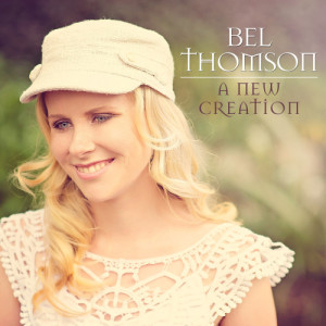 bel thomson- a new creation
