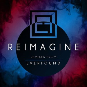 everfound- reimagine