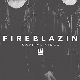 fireblazin capital kings