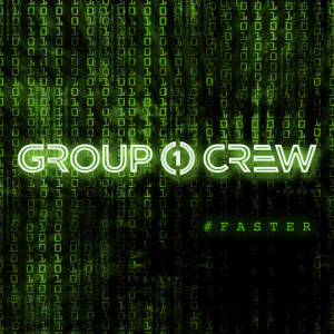 group 1 crew- #FASTER