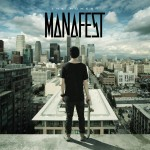 manafest- the moment