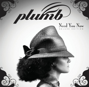 plumb- need you now deluxe edition