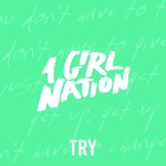 1 girl nation try
