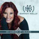 Sarah Kelly - My Corner Of Heaven