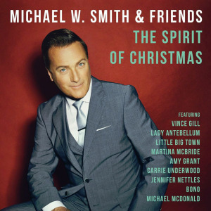 michael w smith- the spirit of christmas