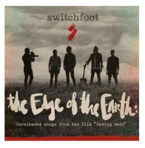 switchfoot edge of the earth