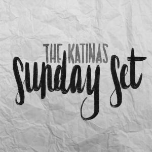 the katinas- sunday set