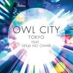 Owl-City-feat.-SEKAI-NO-OWARI-Tokyo