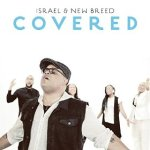israel houghton covered