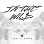 capital kings in the wild
