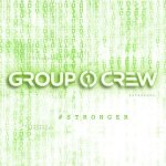group 1 crew stronger