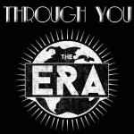 through you the era