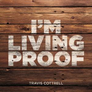 traviscottrell-imlivingproof