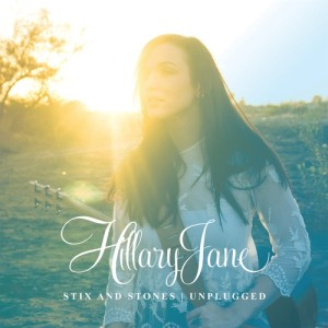 hillaryjane- stix and stones unplugged