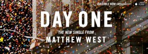 matthew west- day one