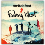 switchfoot- fading west