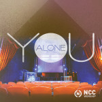NCC_Worship_You_Alone