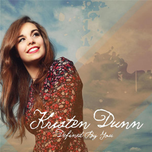 kristen dunn- defined by you ep