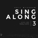 phil wickham singalong 3