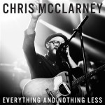 chris_mcclarney_everything_and_nothing_less