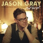 jason gray- post script