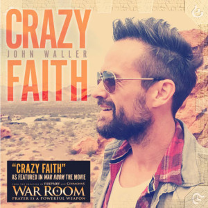 john-wallers-crazy-faith